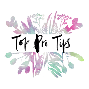 Top Pro Tips