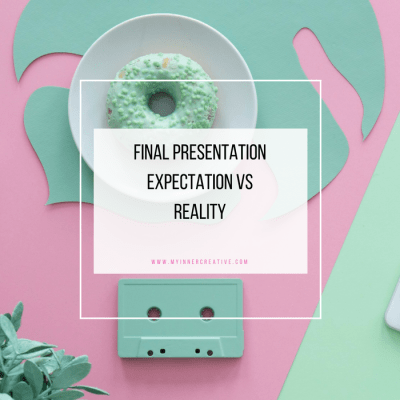 Expectation vs Reality – Final Presentation