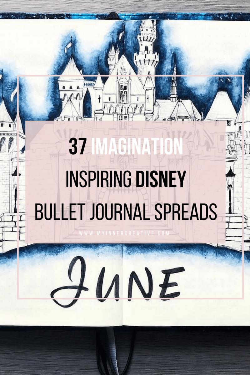 37 imagination inspiring disney bullet journal spreads