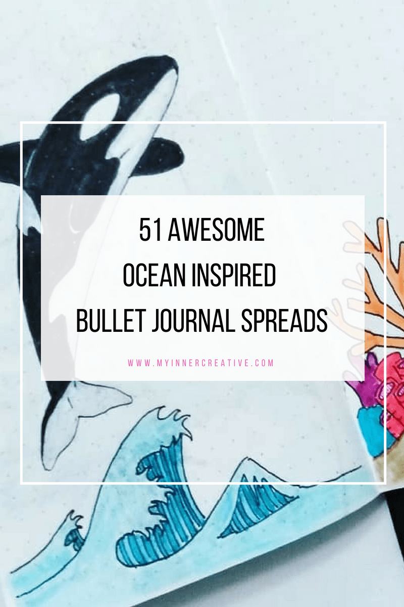 51 Amazing Ocean Bullet Journal layouts to delight YOU!