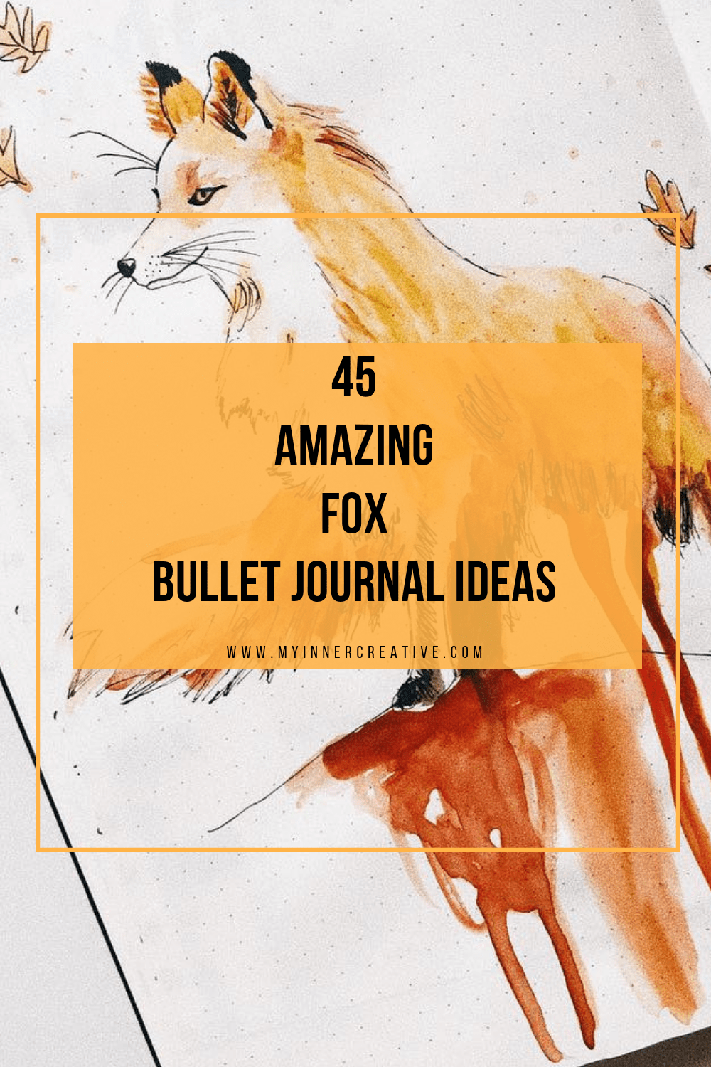 45 Foxy and Sly Fox themed bullet journal ideas