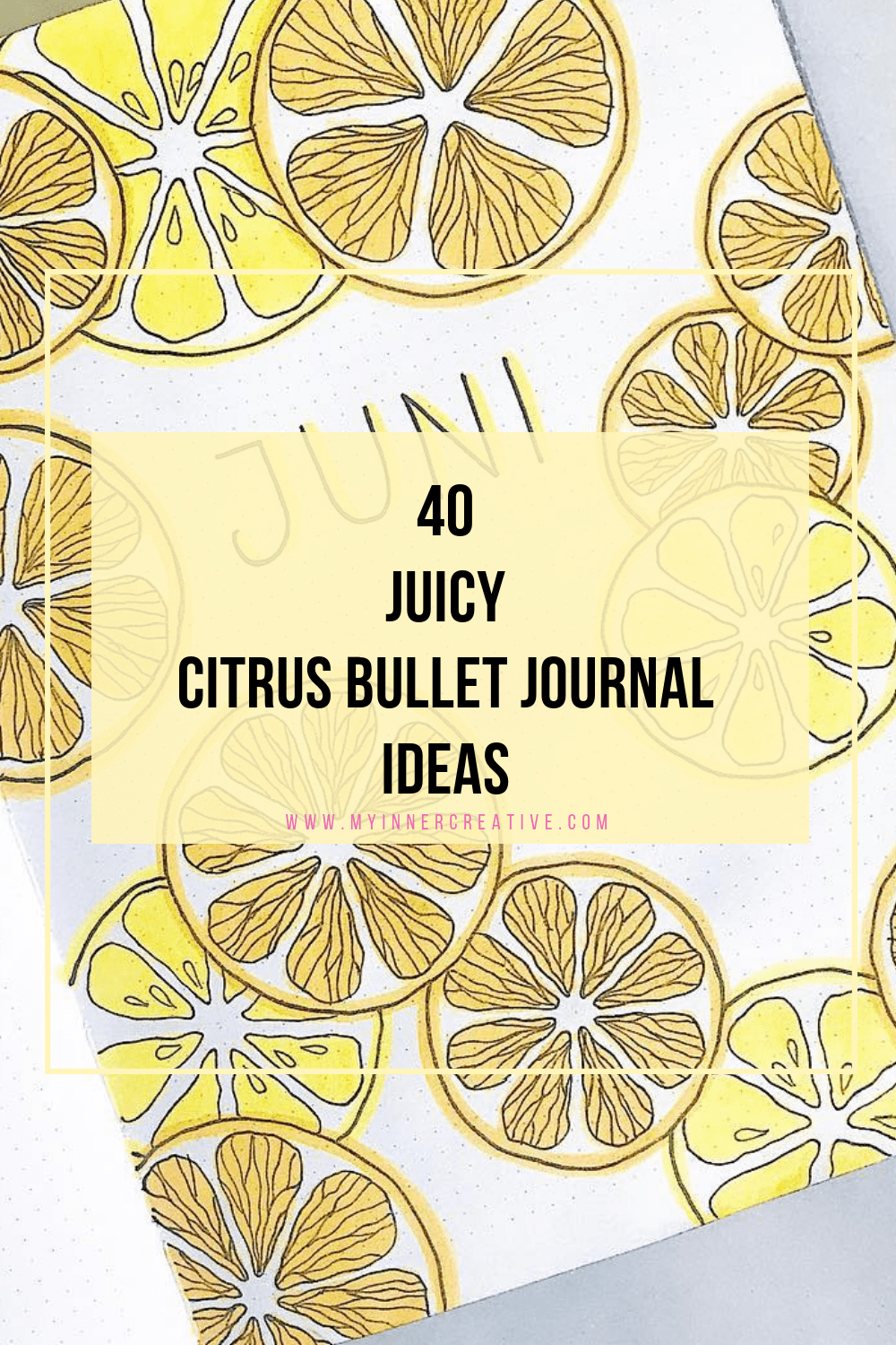 40 juicy Citrus Bullet Journal Theme Ideas
