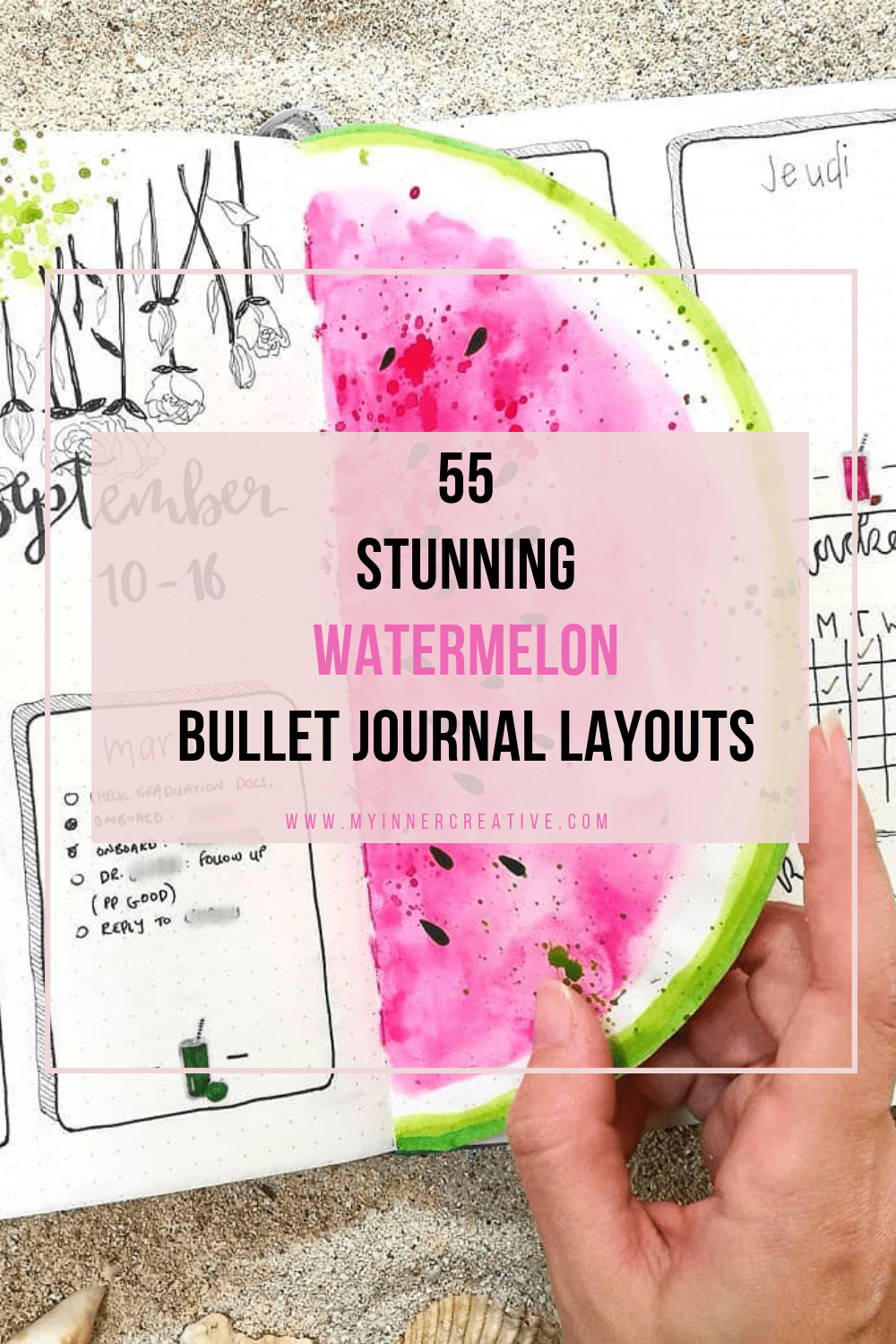 55 Stunning Watermelon bullet journal ideas