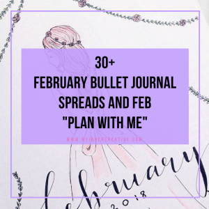 February Bullet Journal Planning – Plan with me!