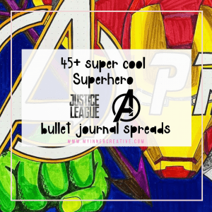 48 Amazing Avengers and Justice League Bullet Journal Spreads