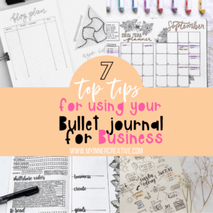 Using your Bullet Journal For Business + 7 Tips to get started!