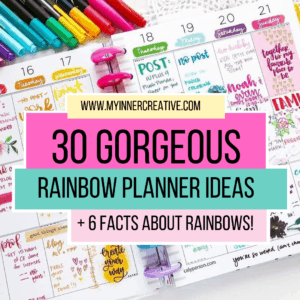 30 of the most amazing Rainbow planner Ideas!