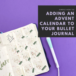 Add an Advent Calendar to your Bullet Journal!