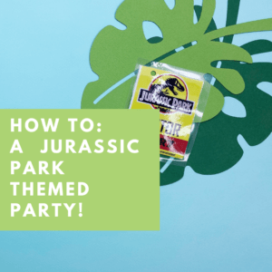 How to: Jurassic Park themed party decorations on a budget!